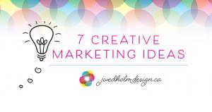 Brand Knowledge: 7 Creative Marketing Ideas