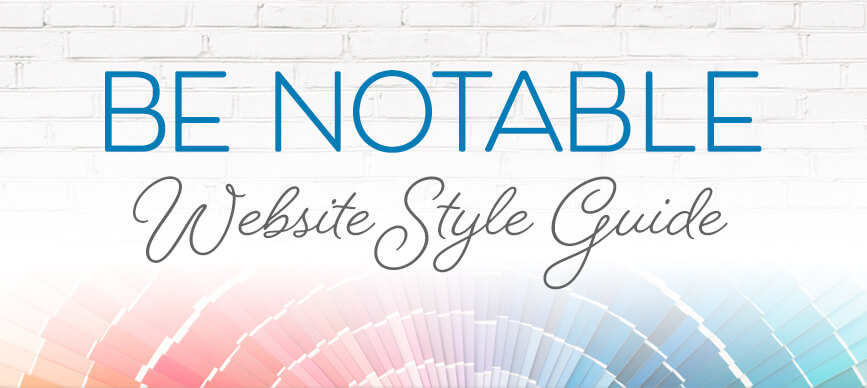 Be-Notable-Website-Style-Guide